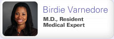 Birdie Varnedore: Doctor and Resident Medical Expert