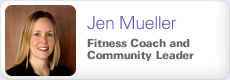 Jen Mueller: Fitness Coach and Community Leader
