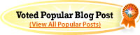 Voted Popular Blog Post: View All Popular Posts