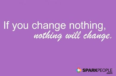 Motivational Quote - If you change nothing, nothing will change.