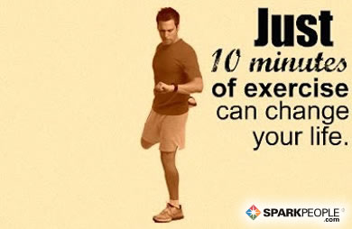 Motivational Quote - Just 10 minutes of exercise can change your life.