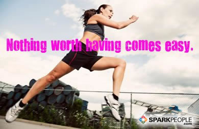 Motivational Quote - Nothing worth having comes easy.