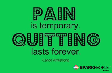 Motivational Quote - Pain is temporary. Quitting lasts forever.