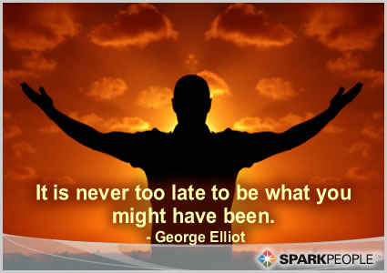 Motivational Quote - It is never too late to be what you might have been.