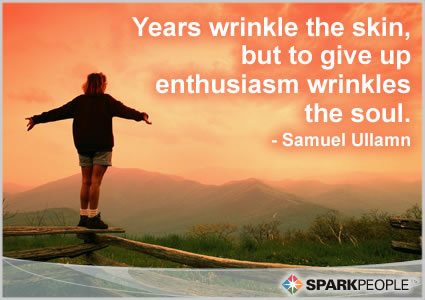 Motivational Quote - Years wrinkle the skin, but to give up enthusiasm wrinkles the soul.