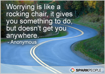 Motivational Quote - Worrying is like a rocking chair, it gives you something to do, but doesn't get you anywhere.