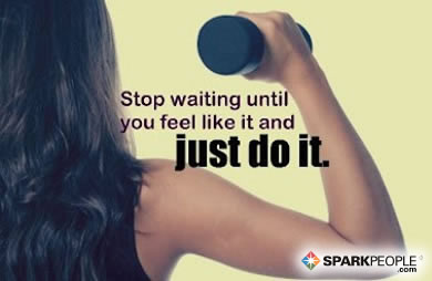 Motivational Quote - Stop waiting until you feel like it and just do it.