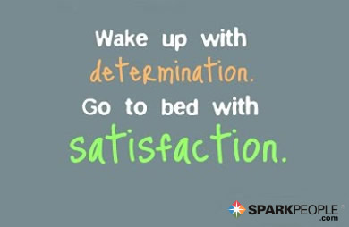 Motivational Quote - Wake up with determination. Go to bed with satisfaction.