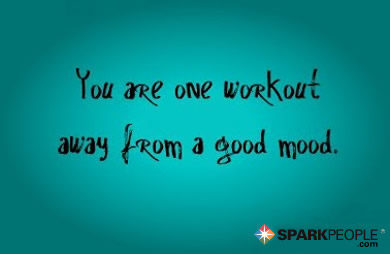 Motivational Quote - You are one workout away from a good mood.
