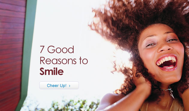7 Good Reasons to Smile