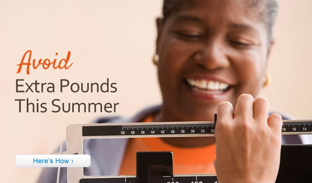 Avoid Extra Pounds This Summer