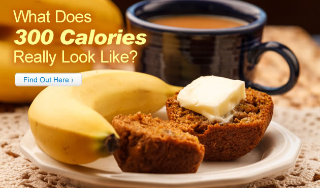 What Does 300 Calories Really Look Like?